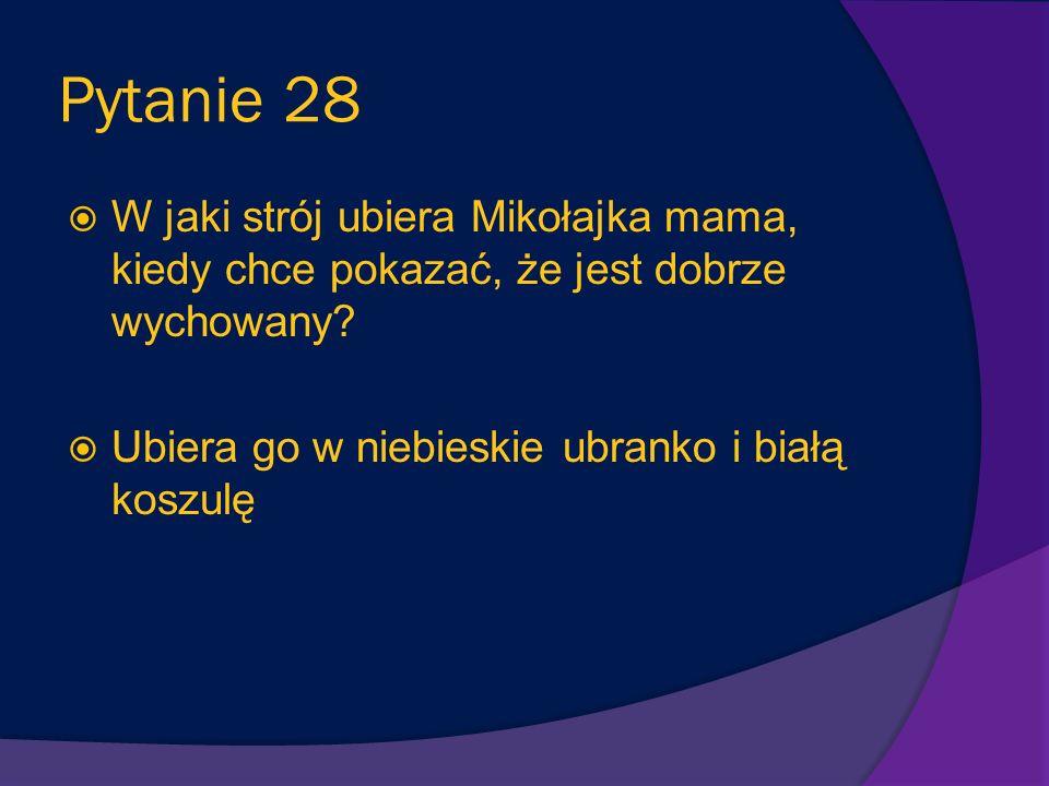 Pytanie 27 Dlaczego prawie wszyscy koledzy Mikołajka bali się pokazywać swoje dzienniczki rodzicom? W dzienniczkach były uwagi na temat ich fatalnego