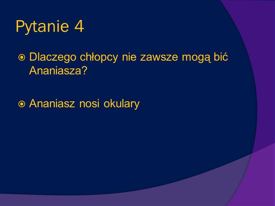 Pytanie 44 Z czego Ananiasz i Mikołajek zrobili sobie piłkę? Z globusa