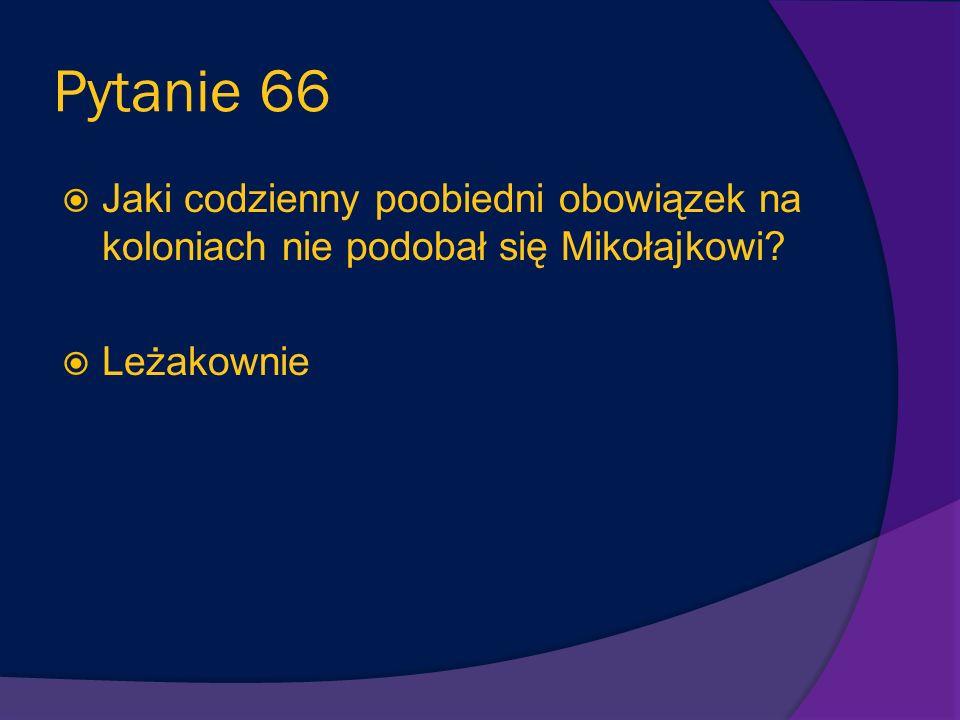 Pytanie 65 Dlaczego uczestnicy letniego obozu nie dotarli do Przylądka Wichrów? Pan Rateau (kierownik kolonii) zgubił drogę.