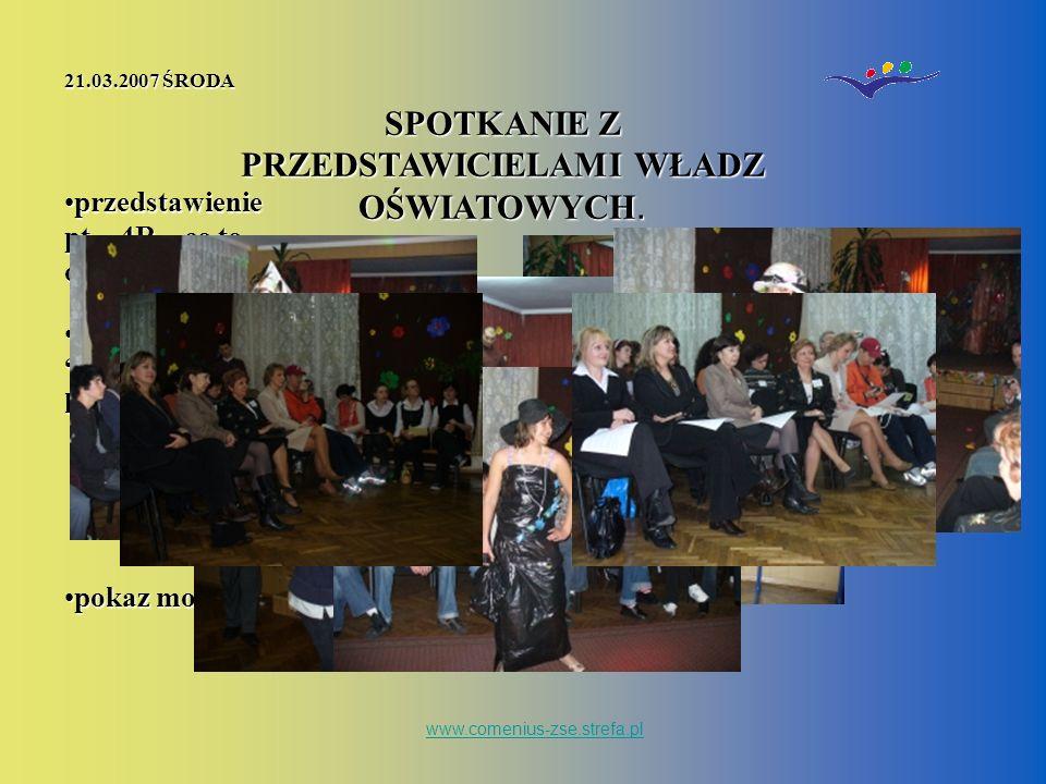 www.comenius-zse.strefa.pl SPOTKANIE Z PRZEDSTAWICIELAMI WŁADZ OŚWIATOWYCH.