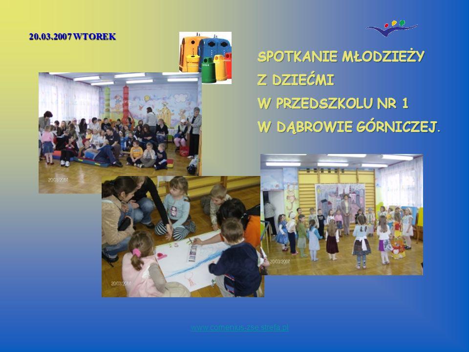20.03.2007 WTOREK www.comenius-zse.strefa.pl