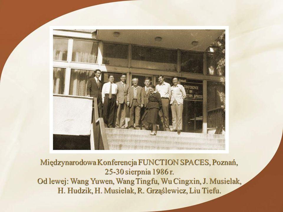 Międzynarodowa Konferencja FUNCTION SPACES, Poznań, 25-30 sierpnia 1986 r. Od lewej: Wang Yuwen, Wang Tingfu, Wu Cingxin, J. Musielak, H. Hudzik, H. M
