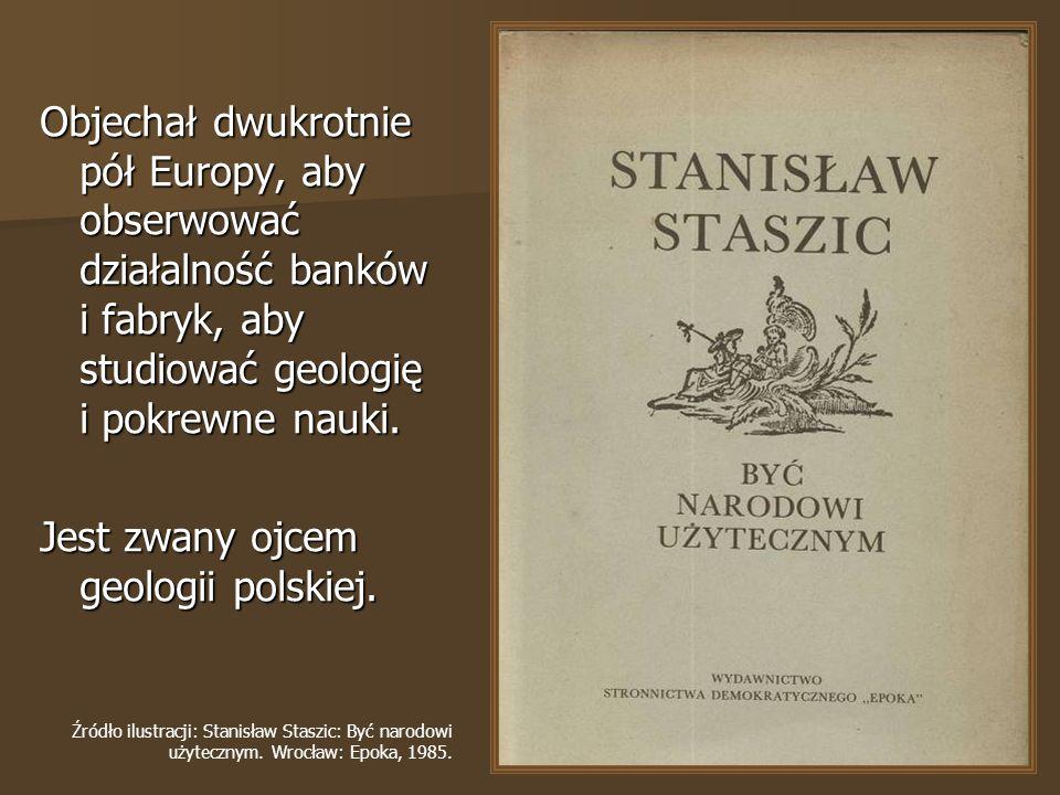 Objechał dwukrotnie pół Europy, aby obserwować działalność banków i fabryk, aby studiować geologię i pokrewne nauki.
