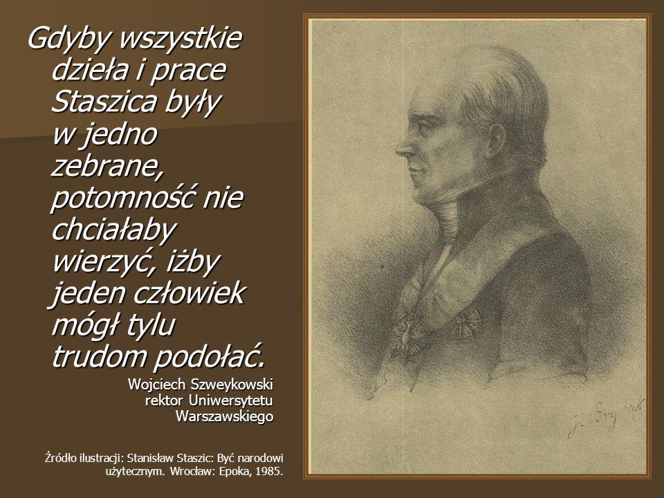 Był: - filozofem - wybitnym politykiem - autorem nowoczesnej myśli edukacyjnej - działaczem społecznym - wybitnym uczonym – geologiem i geografem - oraz księdzem
