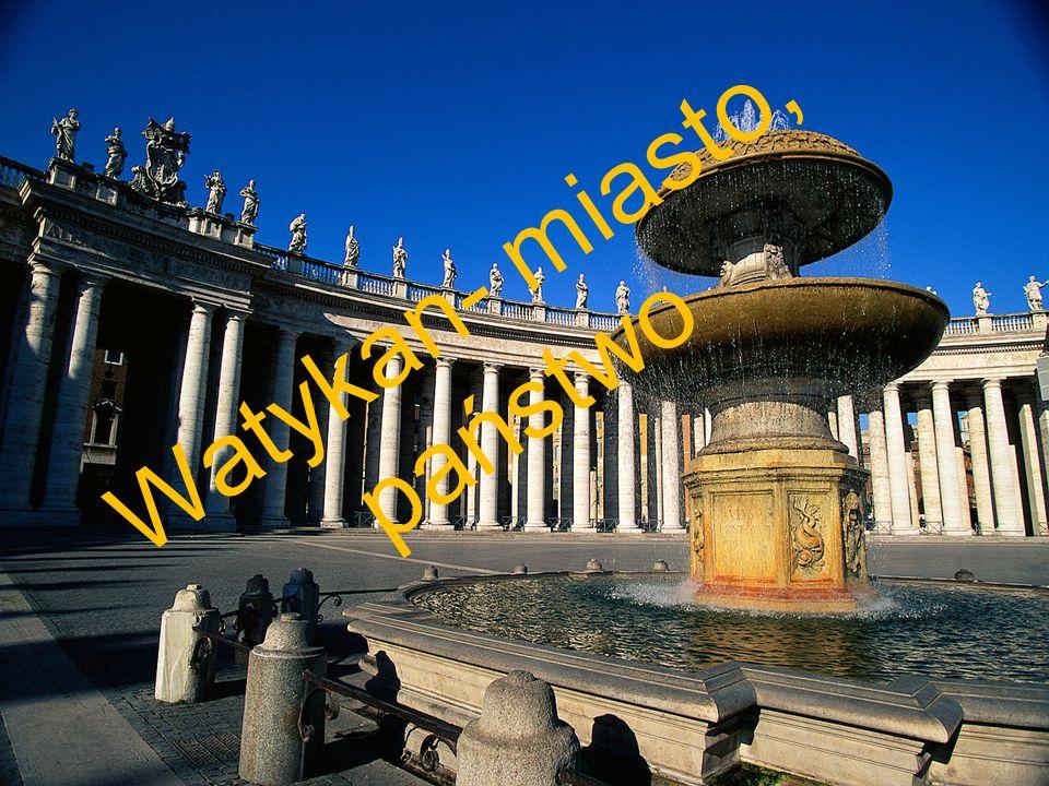 Watykan- miasto, państwo