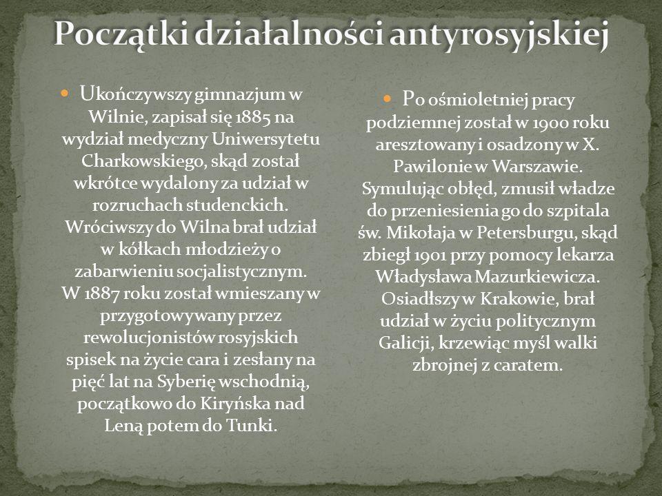U kończywszy gimnazjum w Wilnie, zapisał się 1885 na wydział medyczny Uniwersytetu Charkowskiego, skąd został wkrótce wydalony za udział w rozruchach studenckich.