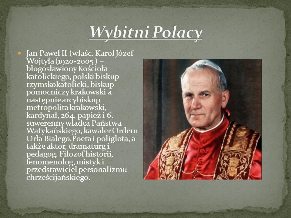 Jan Paweł II (właśc. Karol Józef Wojtyła (1920-2005 ) – błogosławiony Kościoła katolickiego, polski biskup rzymskokatolicki, biskup pomocniczy krakows