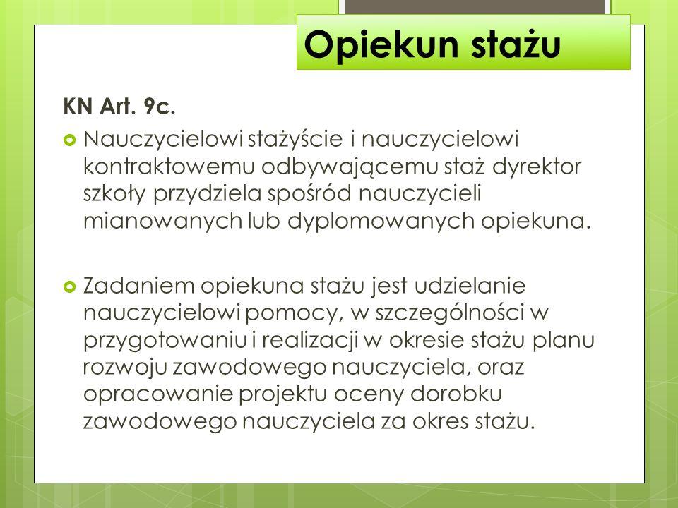 Wymagania na stopień nauczyciela mianowanego 3) poznawać przepisy dotyczące systemu oświaty, a w przypadku nauczycieli, o których mowa w art.