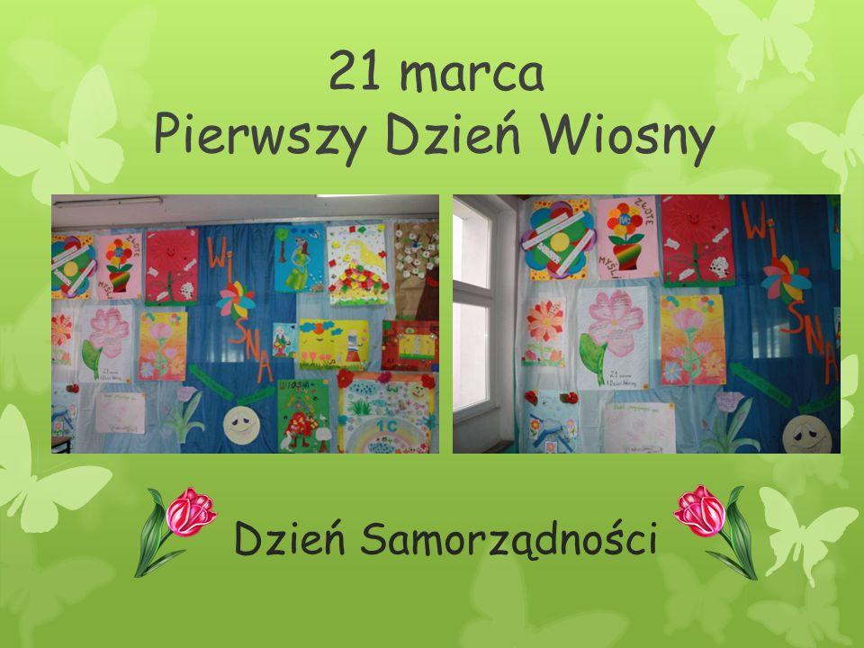 21 marca Pierwszy Dzień Wiosny Dzień Samorządności