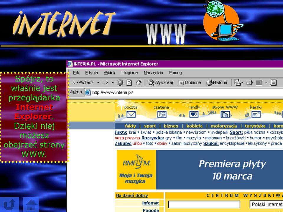 Internet przeglądarką internetową.