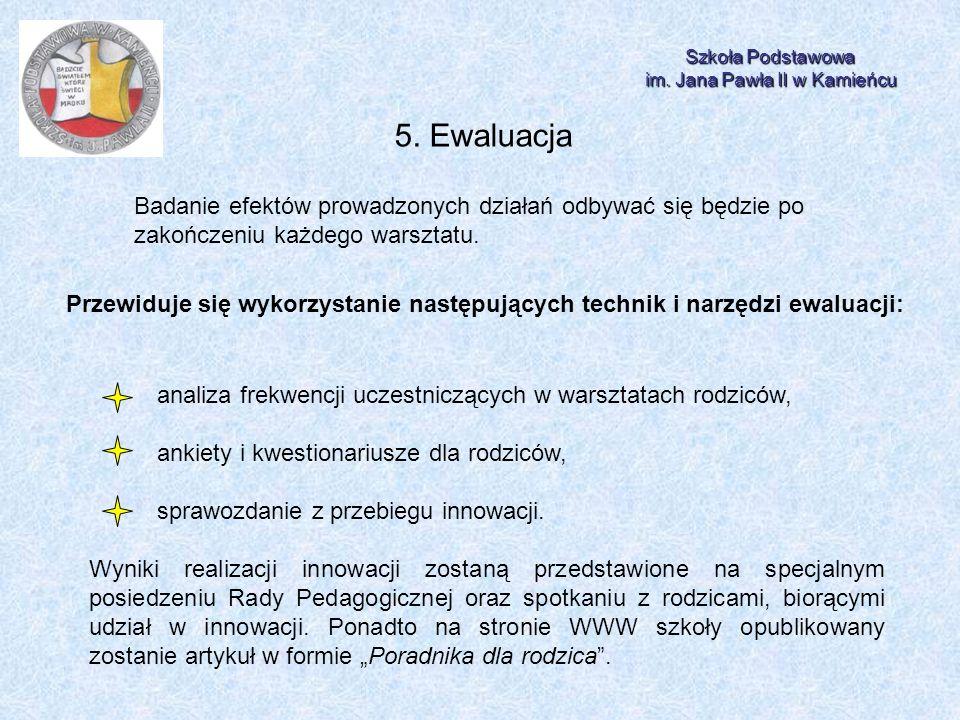Szkoła Podstawowa im.Jana Pawła II w Kamieńcu 5.