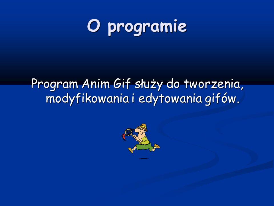 O programie Program Anim Gif służy do tworzenia, modyfikowania i edytowania gifów.