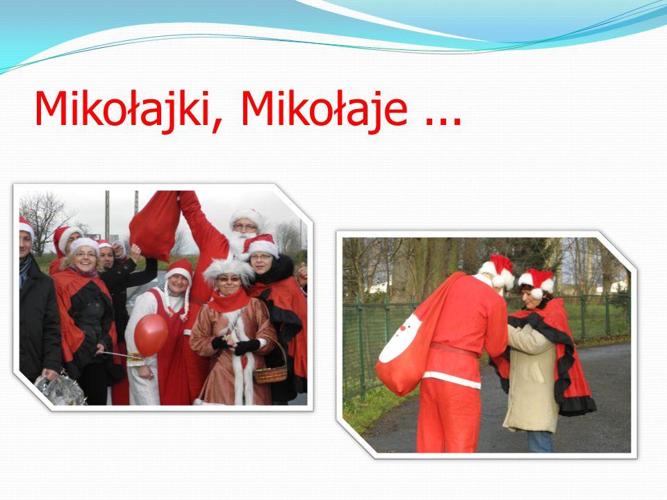 Mikołajki, Mikołaje...