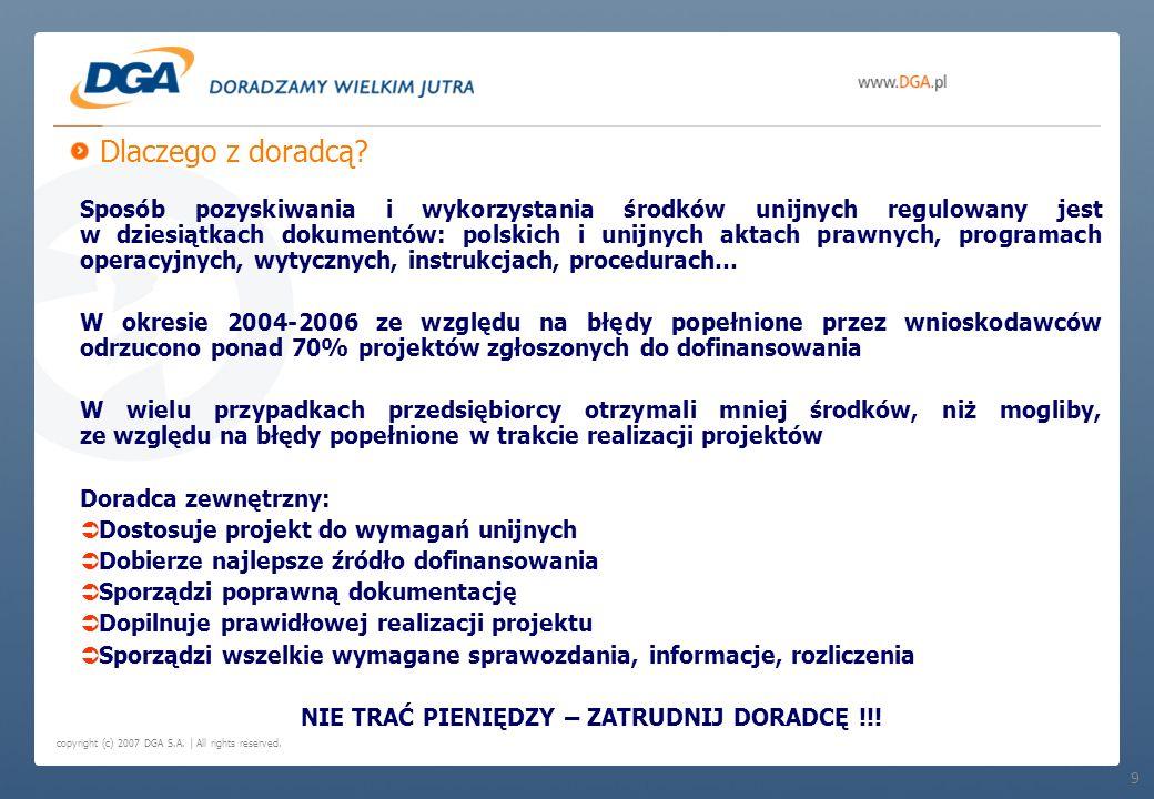 Dlaczego z doradcą? 9 Sposób pozyskiwania i wykorzystania środków unijnych regulowany jest w dziesiątkach dokumentów: polskich i unijnych aktach prawn