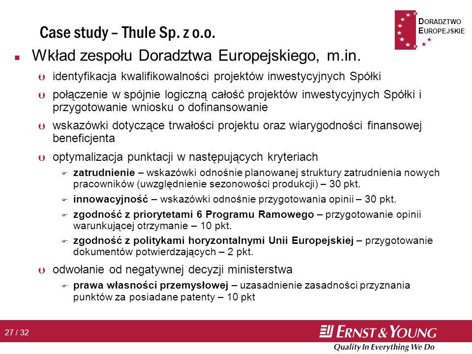 D ORADZTWO E UROPEJSKIE 27 / 32 Case study – Thule Sp.