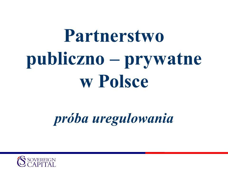 Partnerstwo publiczno – prywatne w Polsce próba uregulowania