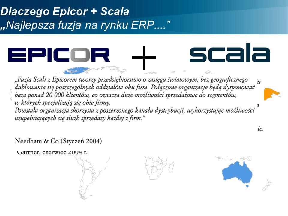 Dlaczego Epicor + ScalaNajlepsza fuzja na rynku ERP....