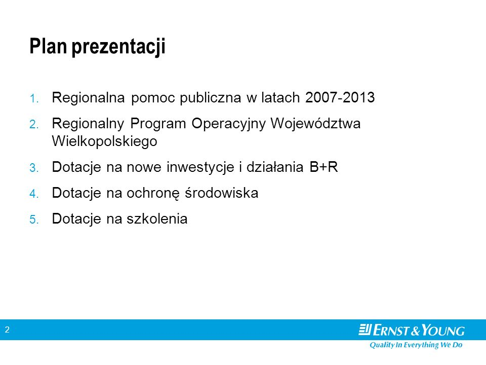 13 Priotytet 4: Rewitalizacja obszarów problemowych Budżet priorytetu (mln EUR): 54 Wspierane projekty: –Kompleksowa odnowa obszarów miejskich (projekty w miastach do 50 tys.