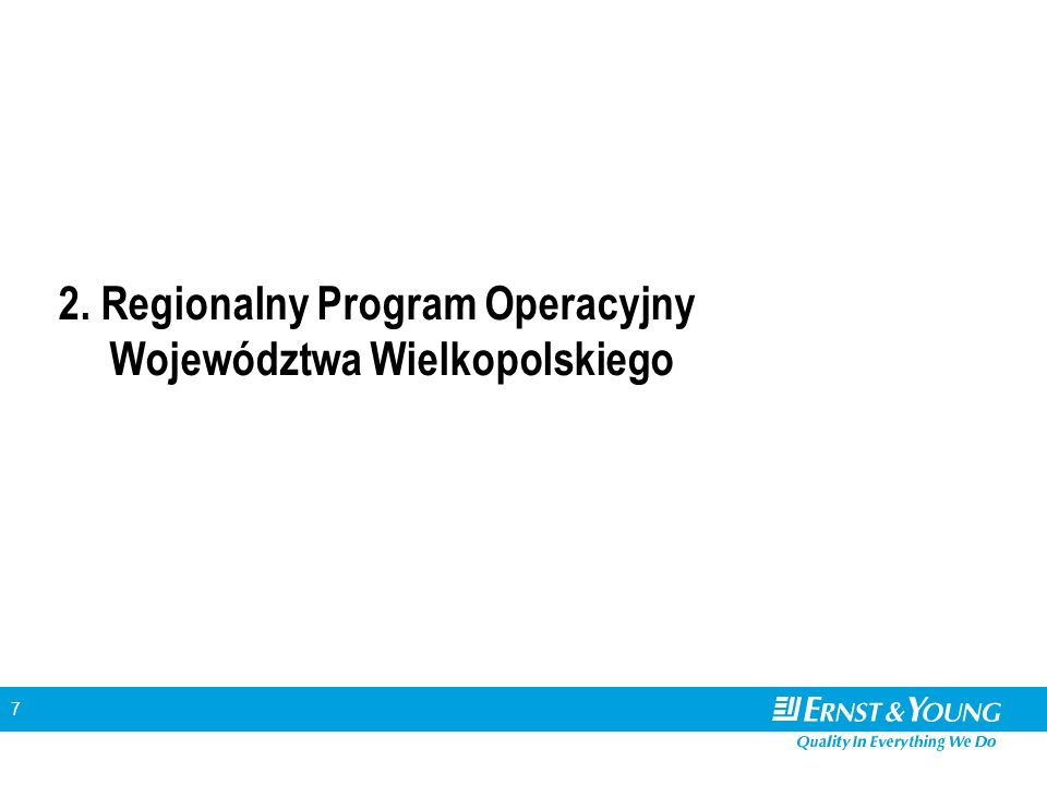 8 Środki dostępne w ramach RPO województwa wielkopolskiego Priorytet Wkład wspólnoty (tys.