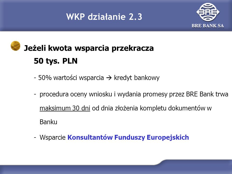WKP działanie 2.3 Jeżeli kwota wsparcia przekracza 50 tys.