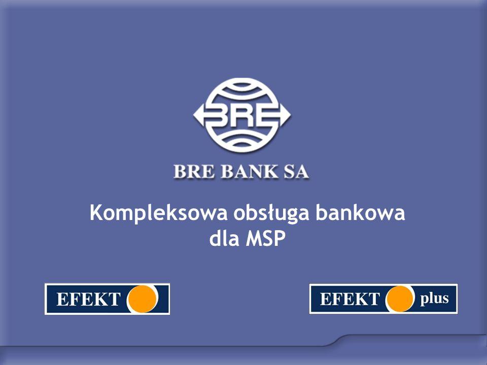 Kompleksowa obsługa bankowa dla MSP