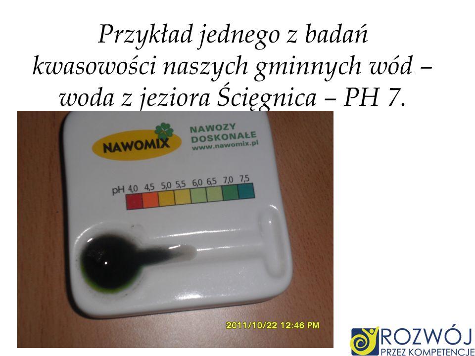 Przykład jednego z badań kwasowości naszych gminnych wód – woda z jeziora Ścięgnica – PH 7.