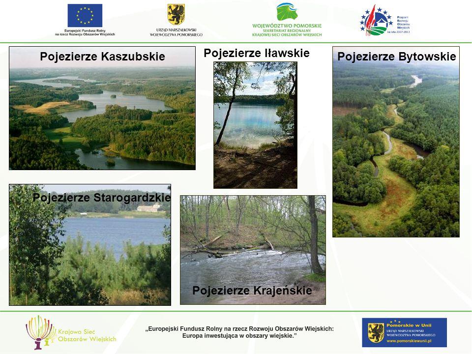 Pojezierze Starogardzkie Pojezierze BytowskiePojezierze Kaszubskie Pojezierze Krajeńskie Pojezierze Iławskie