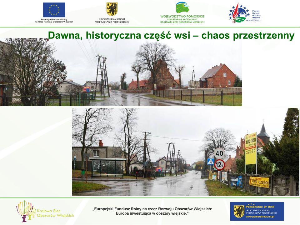 Dawna, historyczna część wsi – chaos przestrzenny
