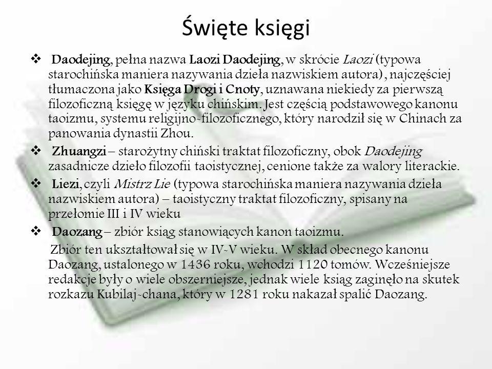 Święte księgi Daodejing, pe ł na nazwa Laozi Daodejing, w skrócie Laozi (typowa starochi ń ska maniera nazywania dzie ł a nazwiskiem autora), najcz ęś