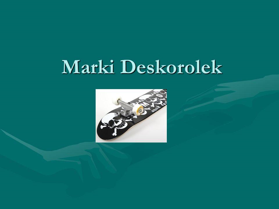 Marki Deskorolek