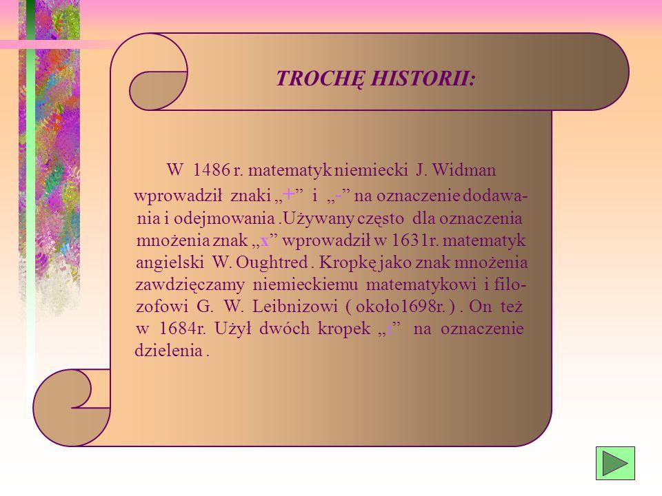 W 1486 r.matematyk niemiecki J.