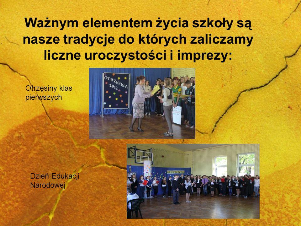 Ważnym elementem życia szkoły są nasze tradycje do których zaliczamy liczne uroczystości i imprezy: Otrzęsiny klas pierwszych Dzień Edukacji Narodowej