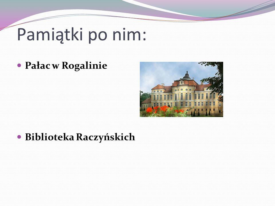 Ważne daty w jego życiu: 1806-1809 – służył w armii napoleońskiej, 1841 – został posłem na sejm prowincjonalny w Poznaniu, 1810 - wyruszył w podróż do