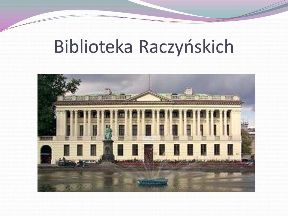 Pałac w Rogalinie Biblioteka Raczyńskich Pamiątki po nim: