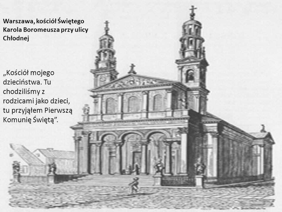 Kościół mojego dzieciństwa. Tu chodziliśmy z rodzicami jako dzieci, tu przyjąłem Pierwszą Komunię Świętą. Warszawa, kościół Świętego Karola Boromeusza