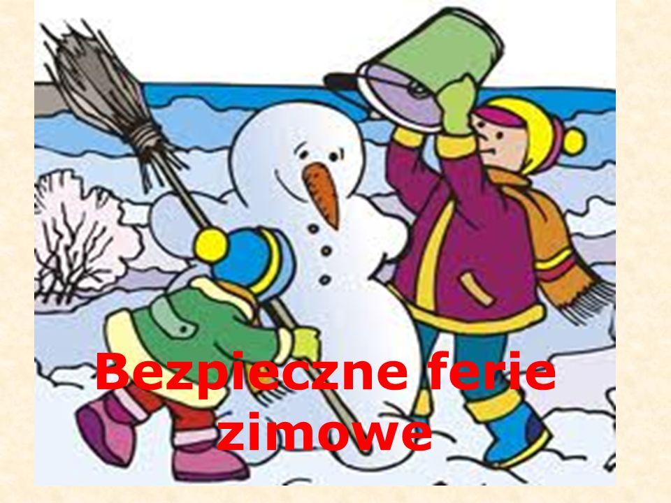 Ślizgajcie się na placach przeznaczonych na ślizgawki i na lodowiskach;