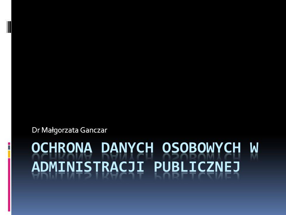 Przetwarzanie danych Definicja zawarta w Dyrektywie 95/46: przetwarzanie danych osobowych oznacza każdą operację lub zestaw operacji dokonywanych na danych osobowych przy pomocy środków zautomatyzowanych lub innych, jak np.