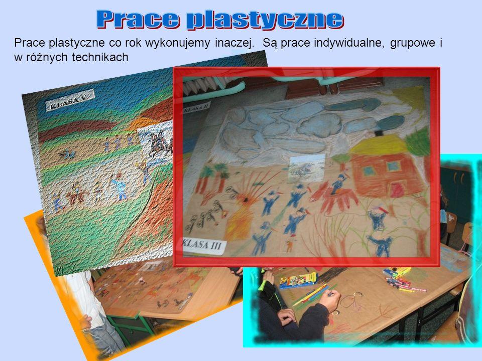 Prace plastyczne co rok wykonujemy inaczej. Są prace indywidualne, grupowe i w różnych technikach