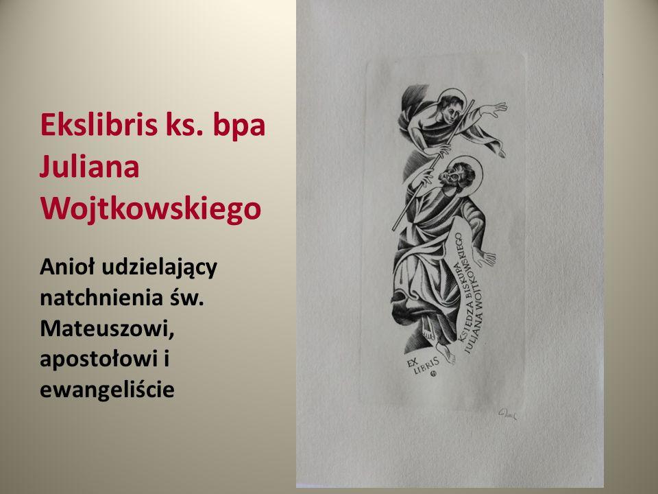 Ekslibris ks. bpa Juliana Wojtkowskiego Anioł udzielający natchnienia św. Mateuszowi, apostołowi i ewangeliście