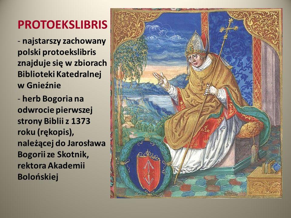 PROTOEKSLIBRIS - najstarszy zachowany polski protoekslibris znajduje się w zbiorach Biblioteki Katedralnej w Gnieźnie - herb Bogoria na odwrocie pierw