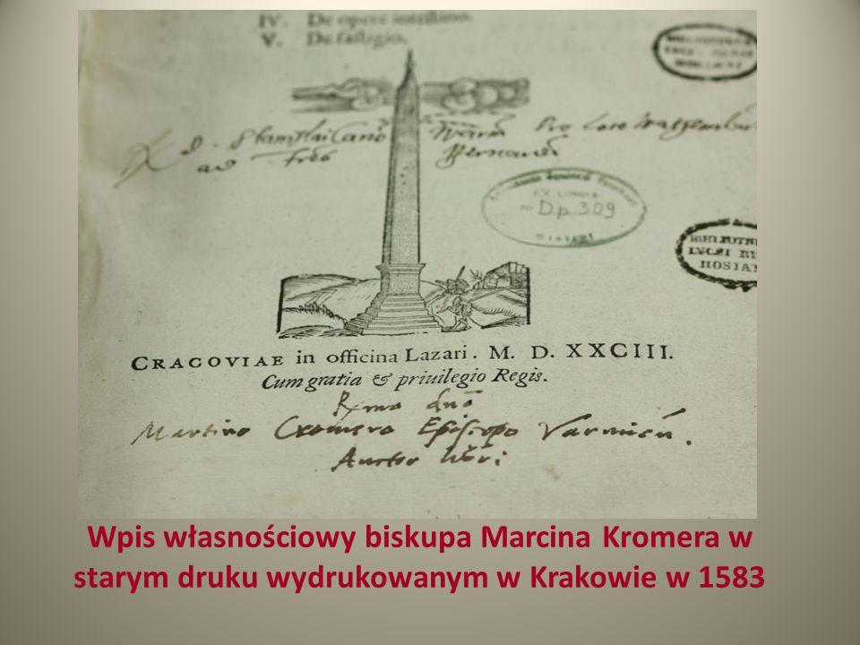 Wpis własnościowy biskupa Marcina Kromera w starym druku wydrukowanym w Krakowie w 1583
