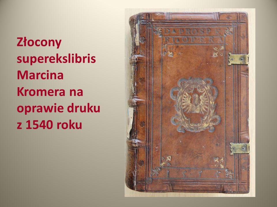 Złocony superekslibris Marcina Kromera na oprawie druku z 1540 roku