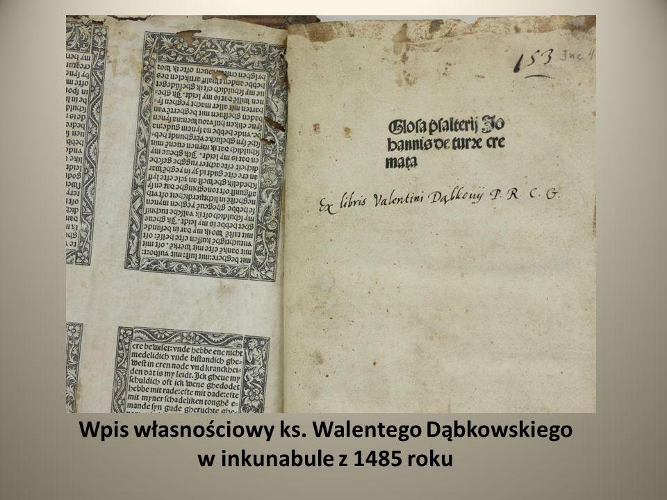 Wpis własnościowy ks. Walentego Dąbkowskiego w inkunabule z 1485 roku