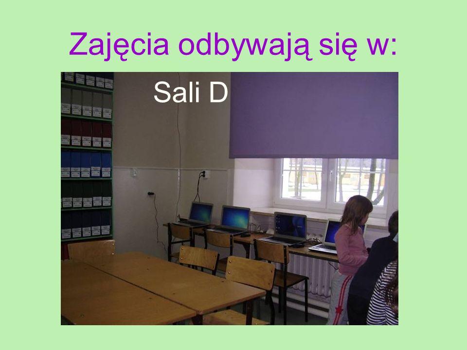 Zajęcia odbywają się w: Sali D