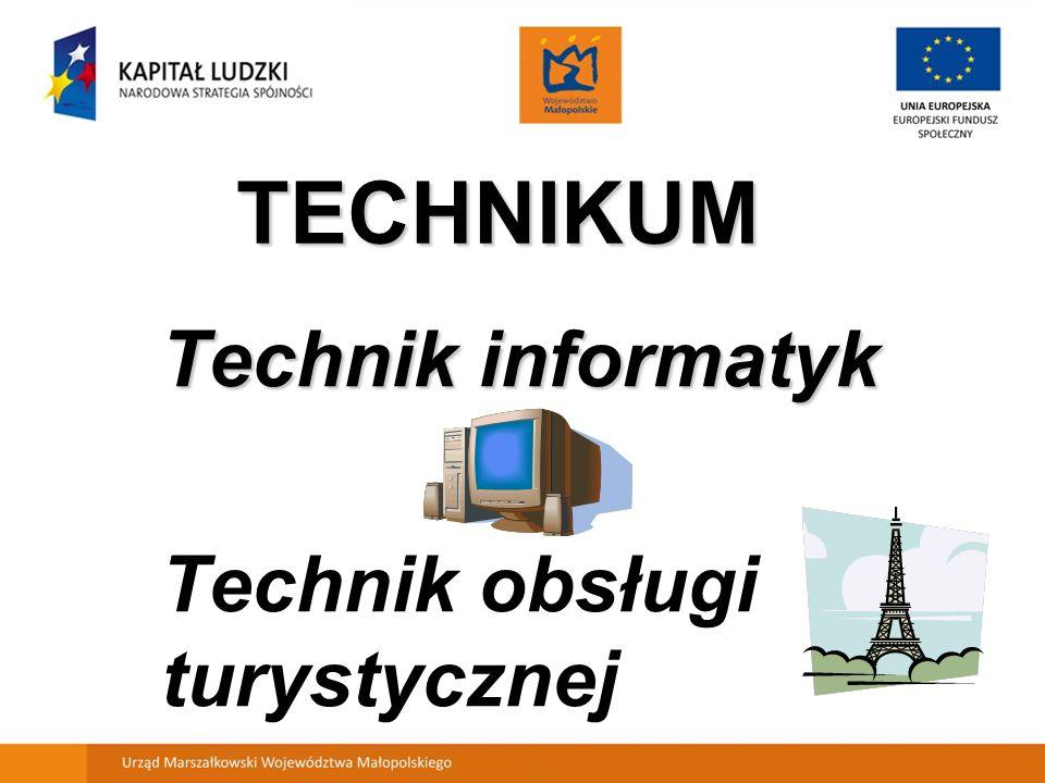 TECHNIKUM Technik informatyk Technik obsługi turystycznej