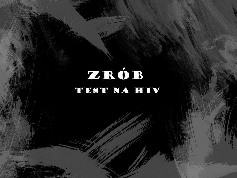 Co to jest HIV i AIDS Podstawowe drogi zakażenia HIV Co daje wczesne wykrycie HIV Testy na wykrycie wirusa HIV Dlaczego i kiedy warto zrobić test