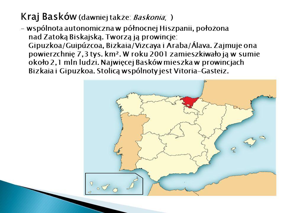 Kraj Basków (dawniej także: Baskonia; ) – wspólnota autonomiczna w północnej Hiszpanii, położona nad Zatoką Biskajską. Tworzą ją prowincje: Gipuzkoa/G