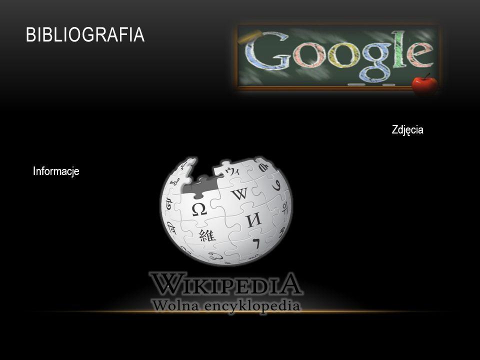 BIBLIOGRAFIA Zdjęcia Informacje