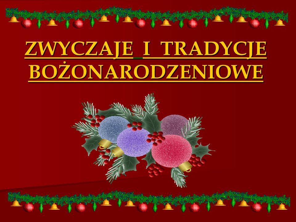 Boże Narodzenie Boże Narodzenie to najważniejsze, zaraz po Wielkanocy, święto w roku.