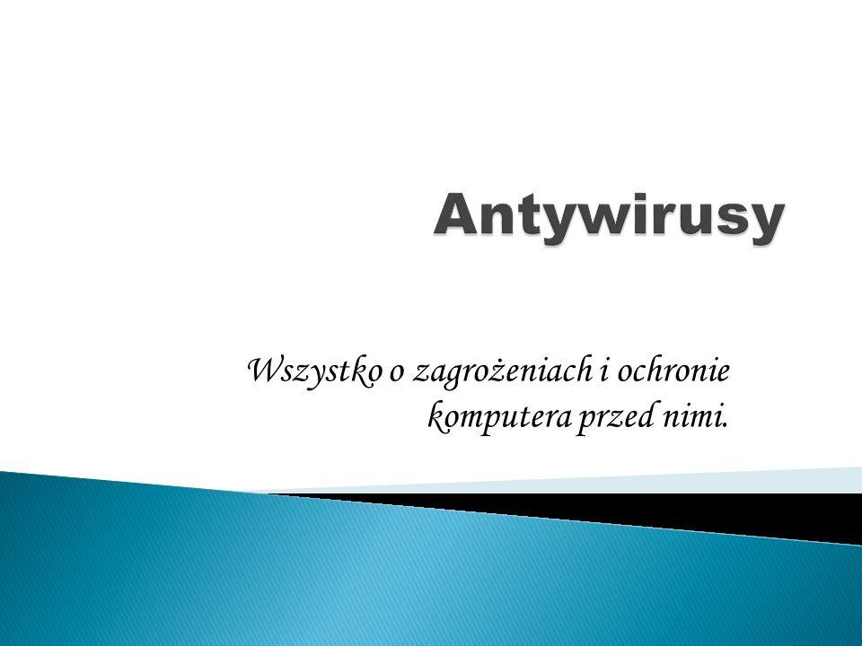 - Avast! - G DATA - McAfee - Symantec